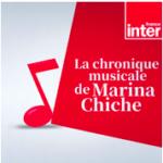 """""""La Chronique musicale de Marina Chiche"""" sur France Inter"""